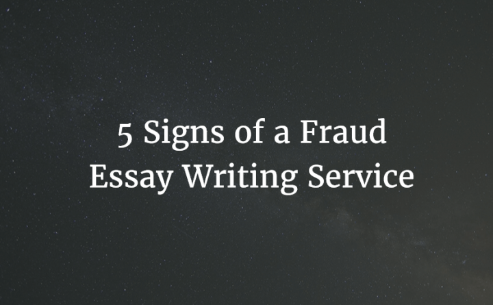 5 Signs of a Fraud Essay Writing Service