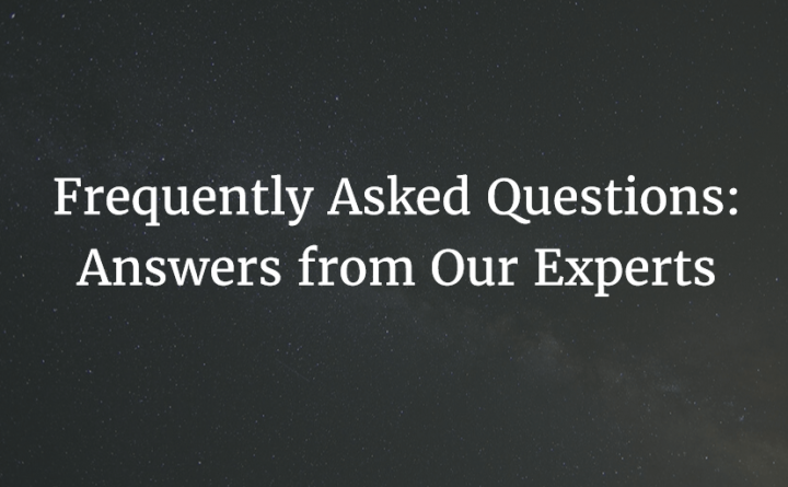 Frequently Asked Questions Answers from Our Experts